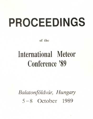 The Proceedings of the International Meteor Conference, Balatonföldfár 1989.
