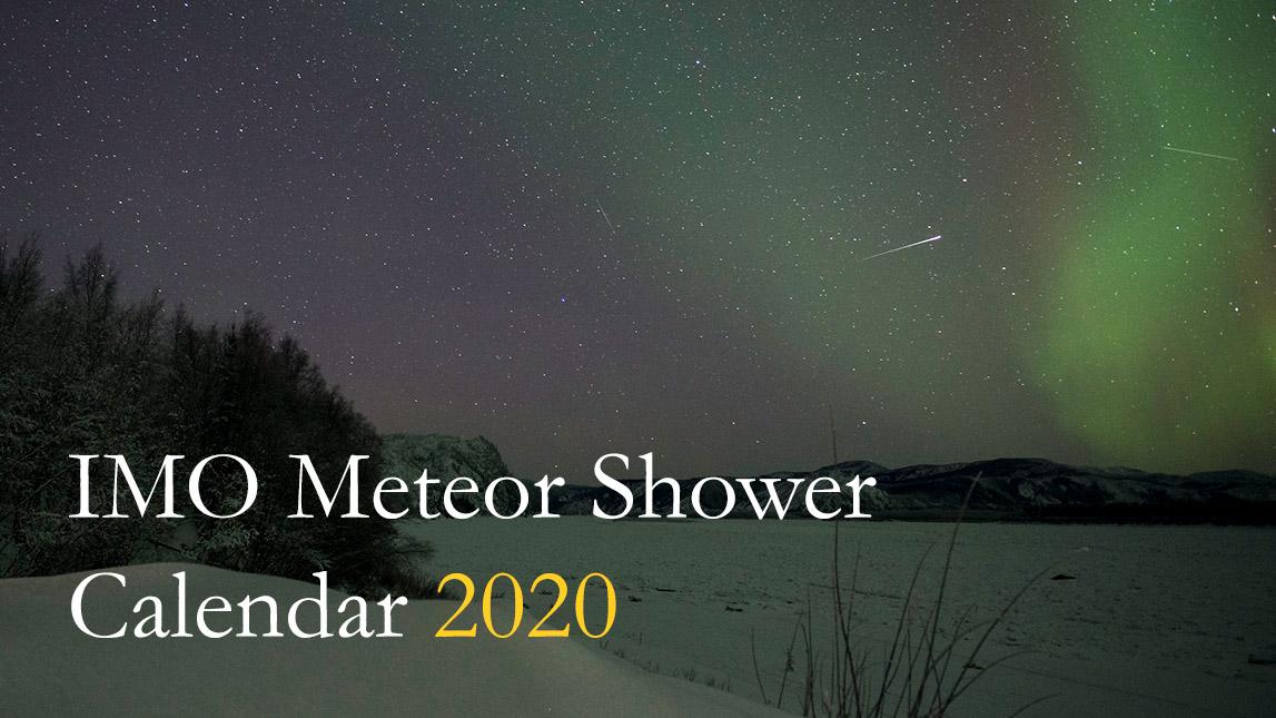 Meteor Shower 2022 Calendar.2020 Meteor Shower Calendar Imo